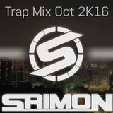 Trap Mix Oct 2K16
