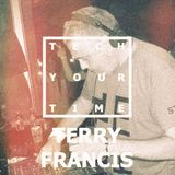 TECH YOUR TIME   TERRY FRANCIS