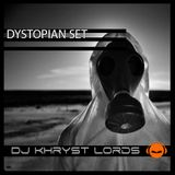 DJ KhrysT Lords - Dystopian Set (January 2017)