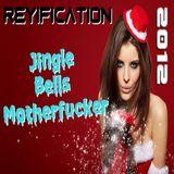 Jingle Bells MOTHERF*CKER 2012