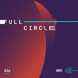 005_Full Circle_June 2018_mixed by ALE