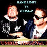 Grimaz vs Hank Limit (The Grim Limit) >>>> TUMBLE TINGZ Vol. 3 <<<<<