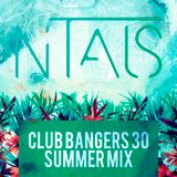 Club Bangers 30 Summer Mix