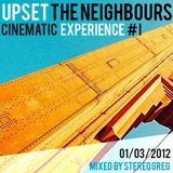 Upset The neighbours - Cinematic Experience #1