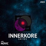 INNERKORE Series #003 - with FRED NOVIC