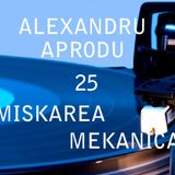 Alexandru Aprodu - Miskarea Mekanica 25 (Special Mix for Bloom Records)