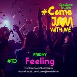 RetroJamz Presents #ComeJamWithMe: Friday Feeling #10 (NEW YEARS WARM UP, URBAN, RNB HIP HOP)
