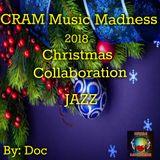"CRAM Music Madness 2018 Christmas Collaboration ""JAZZ"""