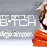 It's Britney B*tch! (Set Mix) - Dj Diego Simpson