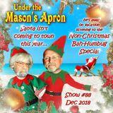 Under the Mason's Apron Folk Show #88 DEC 2018