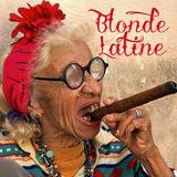 Blonde Latine