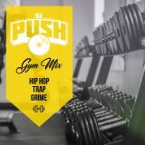 Gym Mix - DJ PUSH