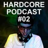 DJ Xperia - Hardcore Podcast 2012 #02