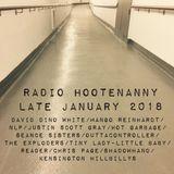 radio hootenanny late January 2018