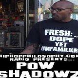 HipHopPhilosophy.com Radio presents ... : The Pow Shadowz - LP - Mixtape