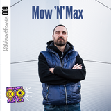 Vikkendhouse Mix 009 - Mow'N'Max