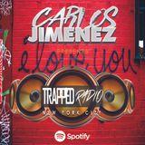 TRAPPED RADIO VALENTINE'S DAY SPECIAL @CarlosJimenezNY #DancePop #HouseMusic