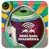 RBMA Radio Panamérika 421 - Agentes químicos en tus pupilas