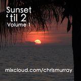 Sunset 'til 2 - Volume 1