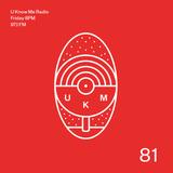 U Know Me Radio #81 | Mian (Wasabi) Guest Mix | Lua Preta | FTSE | Aywy | El Michels Affair | AK420