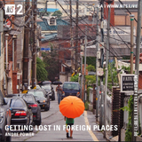 Getting Lost in Foreign Places w/ Andre Power - 17th December 2018