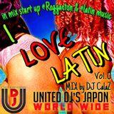 I LOVE LATIN vol.0 By Dj Calaz
