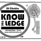 Know The Ledge 17th May 2014 with DJ Chubbs