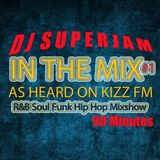 DJ Superjam - In The Mix (Radio Show) commercial free