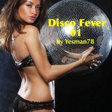 DISCO FEVER 01 (Sylvester, Patrick Hernandez, Boney M)