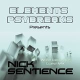 Elements (Psybreaks Podcast - EP23) Nick Sentience Guest Mix  [World Exclusive]