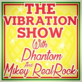 - The Vibration Show - Episode #8