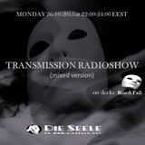 TRANSMISSION RADIOSHOW 26-10-2015 (mixed)