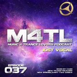Music 4 Trance Lovers Ep. 037 - Just Vocal
