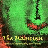 The Magician (EthnicAmbient) Re-Edited Version