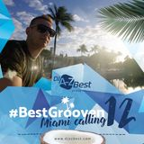 #Best Grooven 12 ✪ Miami Calling