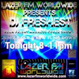 dj freshest relm cover show oldskool jungle and new jungle lazer fm
