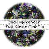 Full Circle Mini-Mix - Deep & Tech House