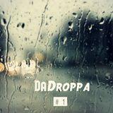 DaDroppa #1