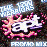 The 1200 Warriors Sept Promo Mix