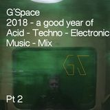 What A Good Year! Techno 2018 Pt2