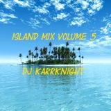 DJ Karrknight - Island Mix Volume 05 - Finale.