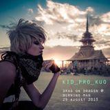 Kid Pro Kuo - Drag On Dragon (Burning Man 2013)