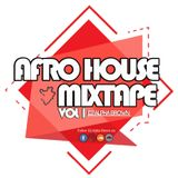 Afro House Mix tape vol 1