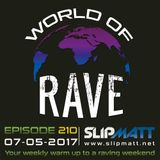 Slipmatt - World Of Rave #210