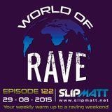 Slipmatt - World Of Rave #122