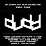 Dudy - Mixtape Hip Hop Français 1995-2001