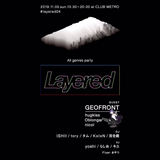 20191103 Layered04 LIVE MIX
