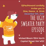 DINE DANCE DRINK - THE UGLY SWEATER EDITION