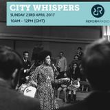 City Whispers 23rd April 2017