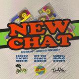 New Chat #1 - Mega Mix - DJ Pete Bodega
